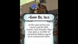 "How-to_use_Commander_""Garm_Bel_Iblis""_-_Star_Wars_Armada_Explained_(SWAE)"