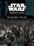 Star Wars Rogue One Mission Files