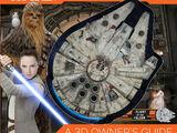 Star Wars: Millennium Falcon: A 3D Owner's Guide