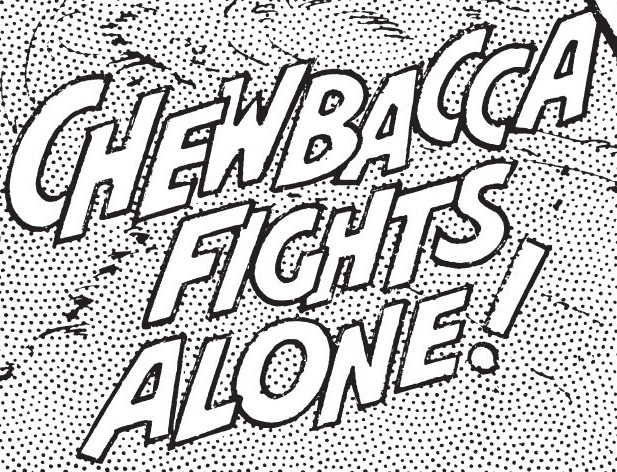 Chewbacca Fights Alone!