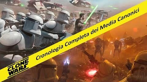 The_Clone_Wars,_Cronologia_Completa_dei_Media_Canonici