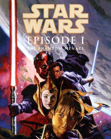 Star Wars Episode I The Phantom Menace Wookieepedia Fandom