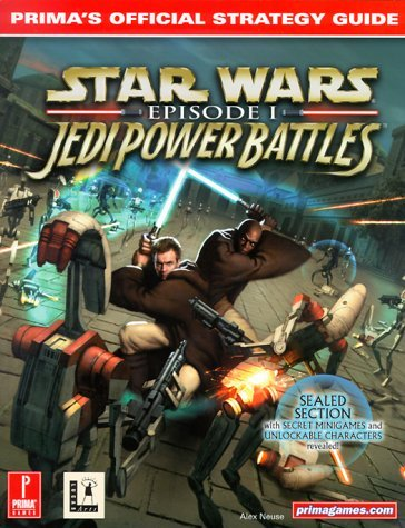 Star Wars Episode I: Jedi Power Battles: Prima's Official Strategy Guide