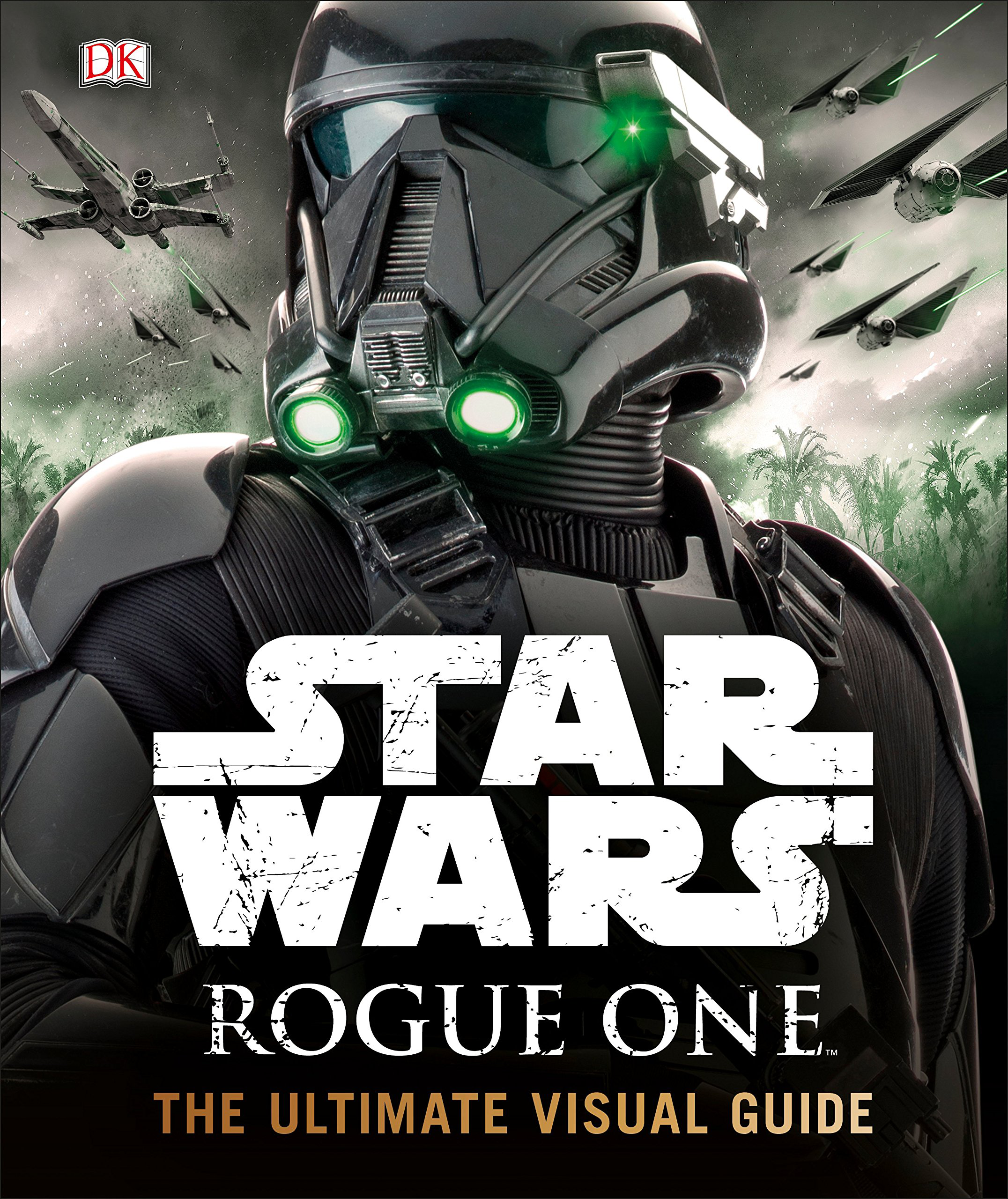 Star Wars Rogue One Ultimate Visual Guide final.png
