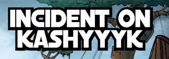 Incident on Kashyyyk