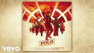 """John Powell - Chicken in the Pot (From """"Solo A Star Wars Story"""" Audio Only)"""
