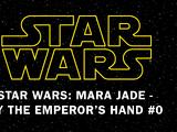 Mara Jade – By the Emperor's Hand 0