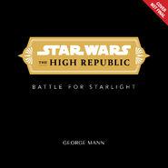 The High Republic The Battle for Starlight preliminary cover