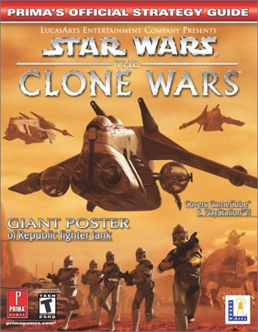 Star Wars: The Clone Wars: Prima's Official Strategy Guide