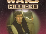 Star Wars Missions 5: The Hunt for Han Solo