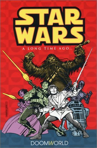 Star Wars: A Long Time Ago... Volume 1: Doomworld