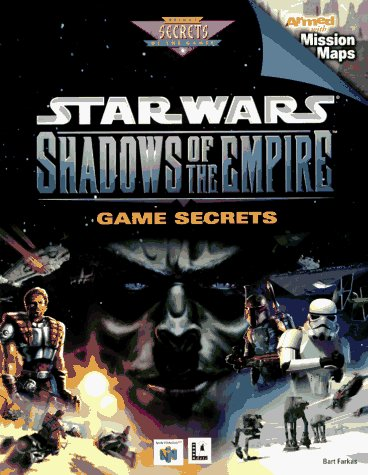 Star Wars: Shadows of the Empire: Game Secrets