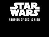 Stories of Jedi & Sith