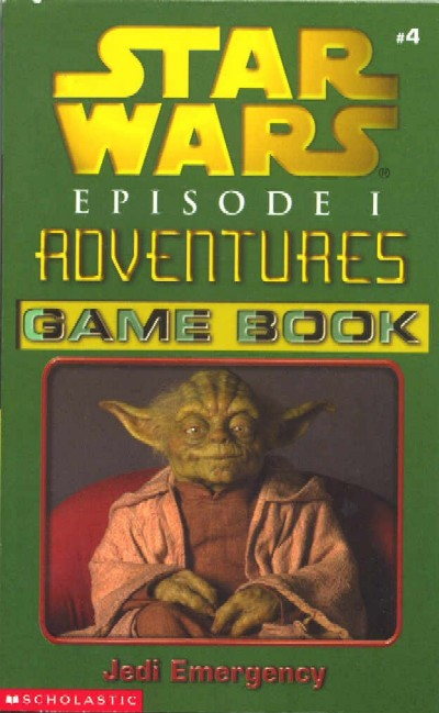 Episode I Adventures Game Book 4: Jedi Emergency