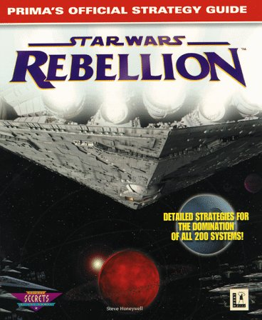 Star Wars: Rebellion: Prima's Official Strategy Guide