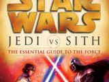 Jedi vs Sith: The Essential Guide to the Force