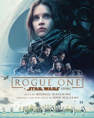 rogue one a star wars story soundtrack wookieepedia fandom rogue one a star wars story