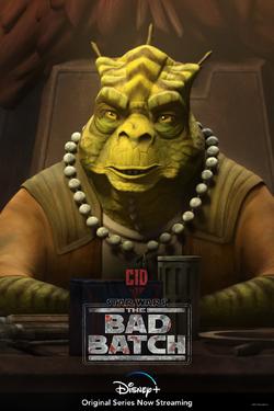 Star Wars The Bad Batch Cid poster.png