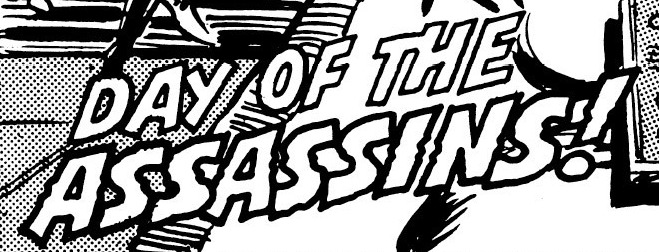 Day of the Assassins!
