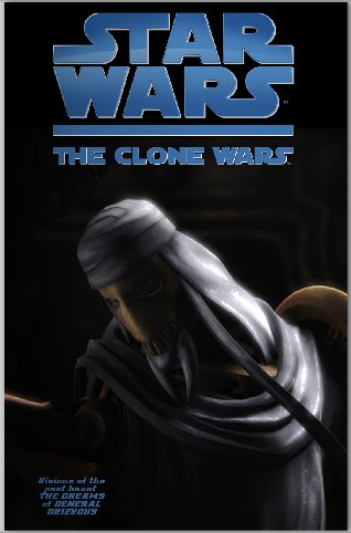 Clone Wars Webcomic: The Dreams of General Grievous