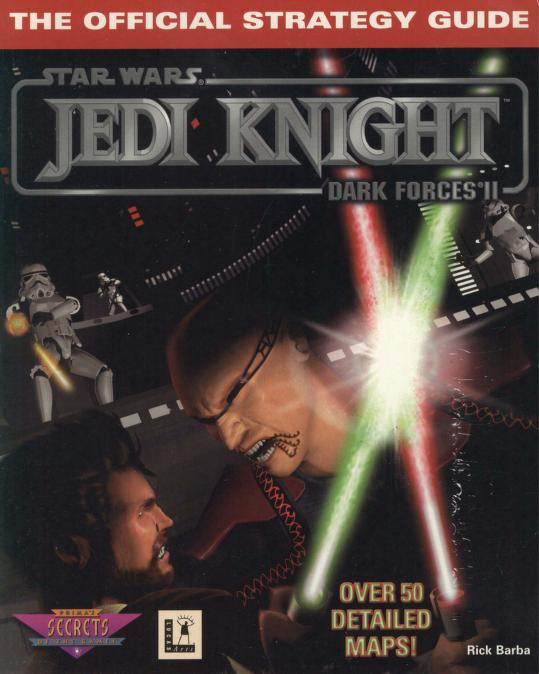 Star Wars: Jedi Knight: Dark Forces II: The Official Strategy Guide