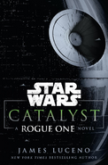 Catalyst A Rogue One Novel