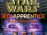 Jedi Apprentice: The Evil Experiment