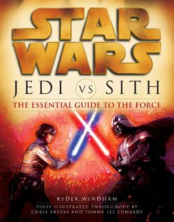Jedi vs Sith - The Essential Guide to the Force.jpg