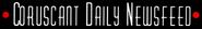Coruscant Daily Newsfeed