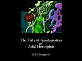 Supernatural Encounters: The Trial and Transformation of Arhul Hextrophon