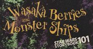 Wasaka Berries and Monster Ships title
