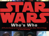 Star Wars Who's Who: A Pocket Guide to the Characters of the Star Wars Trilogy