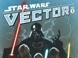 Star Wars: Vector Volume 1, Chapters 1 & 2