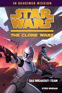 Clone Wars Secret Mission 1 Das Breakout Team cover