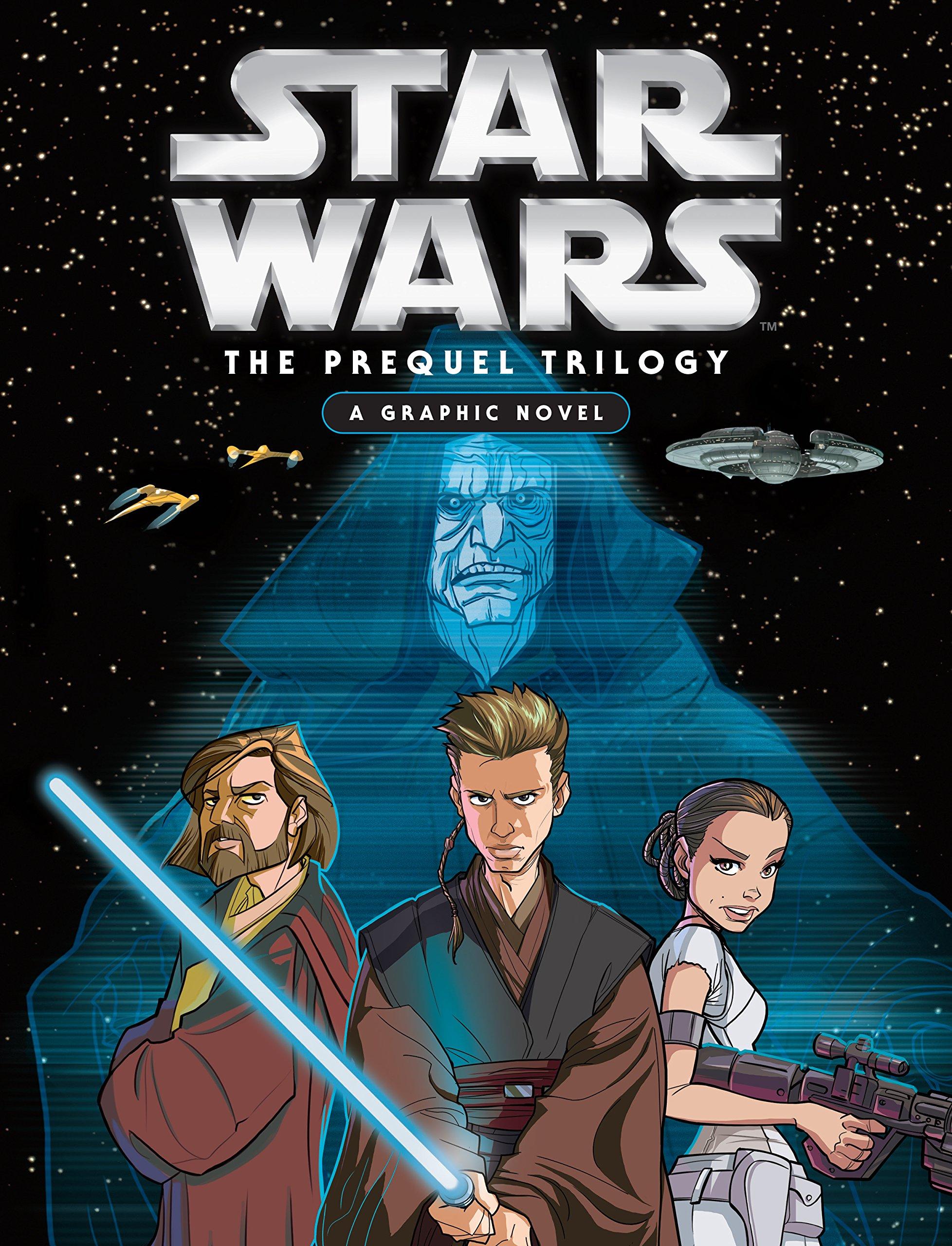 Star Wars The Prequel Trilogy A Graphic Novel Wookieepedia Fandom