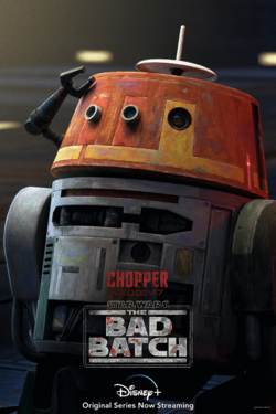Star Wars The Bad Batch Chopper poster.png