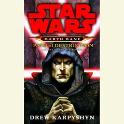 Path-of-destruction-star-wars-legends-darth-bane-1.jpg