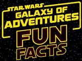 ვარსკვლავური ომები: თავგადასავლების გალაქტიკა: საინტერესო ფაქტები