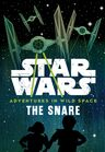 Adventures in Wild Space The Snare US Cover