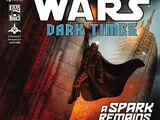 Dark Times—A Spark Remains 5