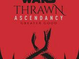 Thrawn Ascendancy: Greater Good
