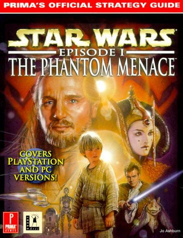Star Wars: Episode I The Phantom Menace: Prima's Official Strategy Guide