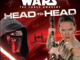 Star Wars: The Force Awakens: Head-to-Head