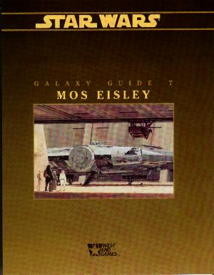 Galaxy Guide 7: Mos Eisley