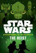 Adventures in Wild Space 3 The Heist US