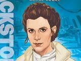 Princess Leia: Royal Rebel