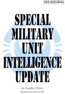Special Military Unit Intelligence Update SWJ15