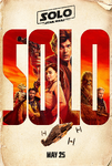 Solo A Star Wars Story Theatrical Teaser Poster