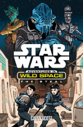 Adventures in Wild Space The Steal