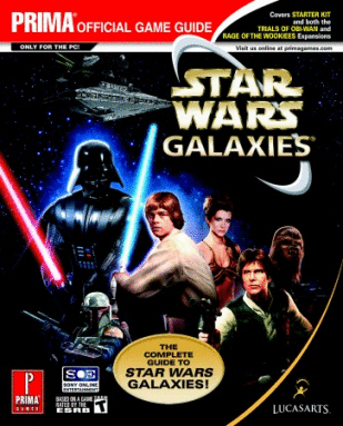 Star Wars Galaxies: The Complete Guide: Prima Official Game Guide
